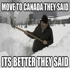 Canada Snow Meme - 97 funniest winter memes ever