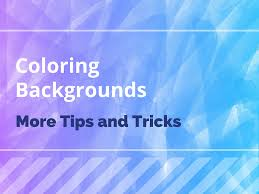 coloring backgrounds more tips and tricks the coloring book club