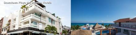 hotels near downtown playa del carmen in riviera maya