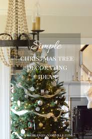Nashville Home Decor by Simple Christmas Tree Decorating Ideas
