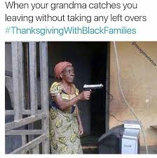 Funny Thanksgiving Meme - best 25 thanksgiving meme ideas on pinterest funny thanksgiving