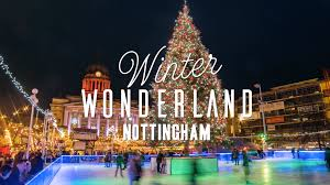 nottingham winter wonderland 17 nov 31 dec 2017