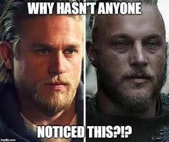 Jax Teller Memes - jax teller and ragnar lodbrok 2 insanely similar douchebags imgflip