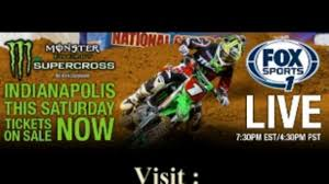 live ama motocross streaming 2017 main supercross indianapolis live free rd 9 fox sports 1