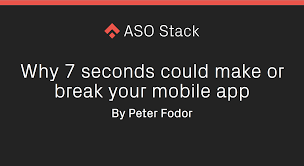 why 7 seconds could make or break your mobile app app store