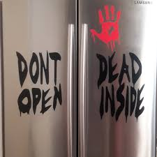 don u0027t open dead inside halloween decal walking dead