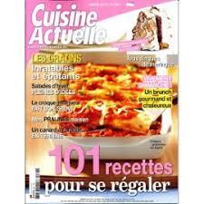 magazine cuisine actuelle actuelle 267 101 recettes pr se régaler gratins brunch gourmand