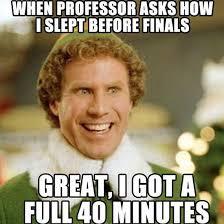 Finals Memes - if that i get 40 minutes on a regular night random pinterest