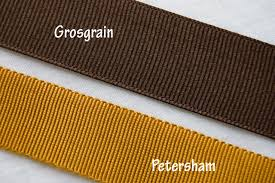 petersham ribbon a fashionable stitch explains the difference between grosgrain and