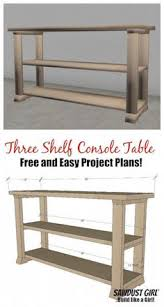 woodworking projects for beginners ana white console tables and