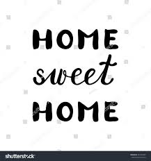 home sweet home inspirational quote brush stock vector 443747839