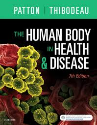 the human body in health and disease softcover kevin t patton