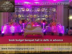 affordable banquet halls affordable banquet in delhi advance booking start it s time