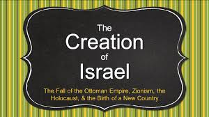 Fall Of Ottoman Empire by The Creation Israel Of The Fall Of The Ottoman Empire Zionism