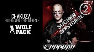 Suchen Und Kaufen Chakuza Wixxa Suchen Und Zerstören 2 Youtube