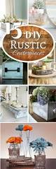 Rustic Center Pieces 15 Easy Diy Rustic Centerpieces You Must Have At Home