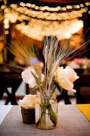 Wedding Centerpieces Using Mason Jars by 98 Best Wheat Images On Pinterest Flowers Wedding Stuff And