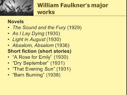 Barn Burning William Faulkner William Faulkner ppt download