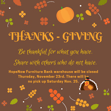thanksgiving warehouse notice 11 2017 hopenow furniture bank