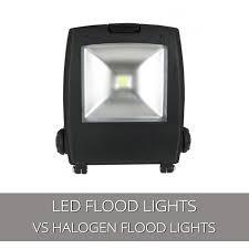 led vs halogen flood lights led vs halogen flood lights type pixelmari com