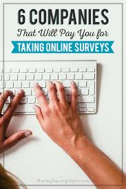 survey for gift cards 6 companies that will pay you for taking online surveys survey
