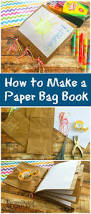 how to make a paper bag book for kids here is an easy tutorial