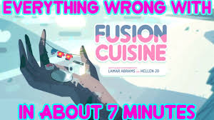 fusion cuisine everything with steven universe s fusion cuisine in about 7