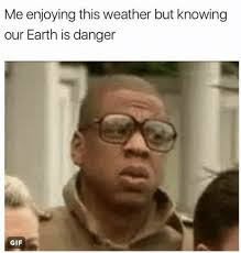 Jay Z Meme - the earth is in danger worried jay z know your meme