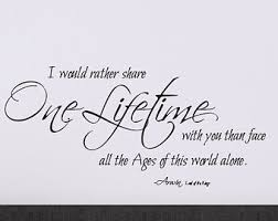 lord of the rings one lifetime arwen wall quote wall