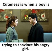 Angry Girl Meme - cuteness is when a boy is trying to convince his angry girl meme