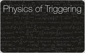 physics of triggering from relativity to modern quantum mechanics