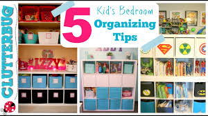 Bedroom Organizing Tips by How To Organize A Kid U0027s Bedroom My 5 Best Ideas U0026 Tips Youtube