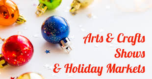 15 arts u0026 crafts shows u0026 holiday markets dullesmoms com