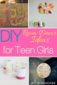 diy room decor ideas for teens girls will love best of life magazine use the best diy room decor