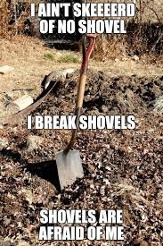 Shovel Meme - a muhammad ali inspired labor hand imgflip