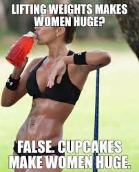 Muscle Woman Meme - women lifting weights won t make you manly but steroids will