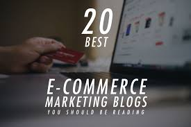 20 best e commerce marketing blogs you should be reading upcity