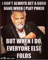 Poker Meme - 23 best poker memes images on pinterest poker meme and memes humor