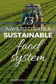 small family garden ideas 13 ways to create a sustainable food system small footprint family