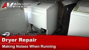 whirlpool kitchenaid maytag u0026 roper dryer repair making noises
