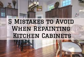is it a mistake to paint kitchen cabinets 5 mistakes to avoid when repainting kitchen cabinets in