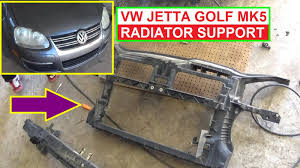 2007 jetta 2 5 radiator fan vw jetta mk5 a5 golf mk5 radiator support removal and replacement