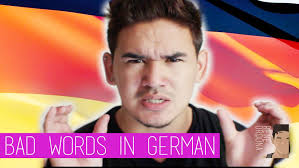 Bad Words How To Say Bad Words In German Youtube