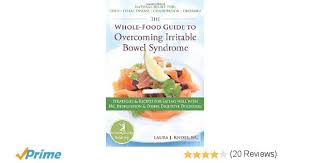 the whole food guide to overcoming irritable bowel syndrome