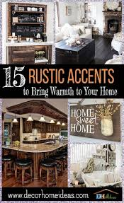 rustic accents home decor 15 rustic accents to bring warmth to your home