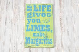if life gives you limes make margaritas jimmy buffett beach