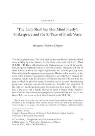 the lady shall say her mind freely u0027 shakespeare and the s pace of