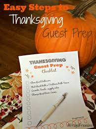 easy steps to thanksgiving guest prep free printables to help