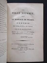 le mariage de figaro beaumarchais le mariage de figaro edition edition originale