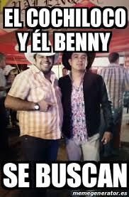Memes De Cochiloco - meme personalizado el cochiloco y 礬l benny se buscan 21426448